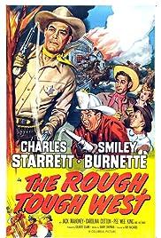 The Rough, Tough West Poster