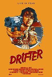 Drifter(2016) Poster - Movie Forum, Cast, Reviews