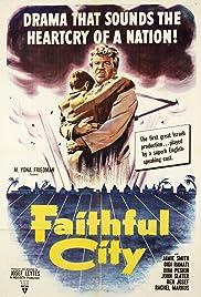 The Faithful City Poster