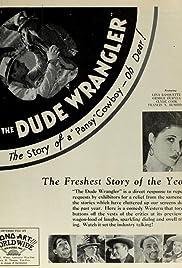 The Dude Wrangler Poster