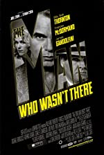 The Man Who Wasn t There(2001)