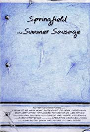 Springfield and Summer Sausage Poster