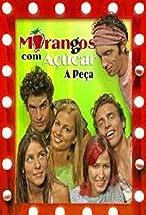 Primary image for Morangos com Açúcar: A Peça