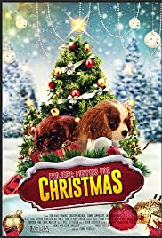 Project: Puppies for Christmas (2018) Poster - Movie Forum, Cast, Reviews