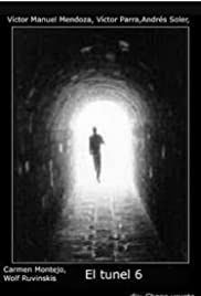 El túnel 6 Poster