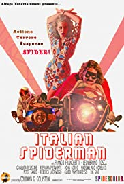 Italian Spiderman (2007) Poster - Movie Forum, Cast, Reviews
