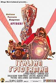 Italian Spiderman(2007) Poster - Movie Forum, Cast, Reviews