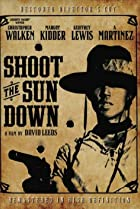 Image of Shoot the Sun Down