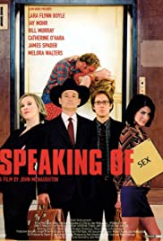 Speaking of Sex (2001) Poster - Movie Forum, Cast, Reviews