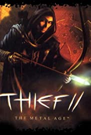 Thief II: The Metal Age (2000) Poster - Movie Forum, Cast, Reviews