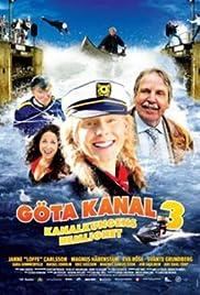 Göta kanal 3 - Kanalkungens hemlighet Poster
