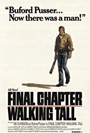 Final Chapter: Walking Tall(1977) Poster - Movie Forum, Cast, Reviews