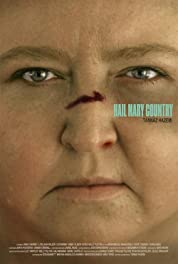 Hail Mary Country (2018) poster