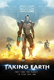 Taking Earth (2017) Poster - Movie Forum, Cast, Reviews