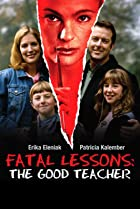 Image of Fatal Lessons: The Good Teacher
