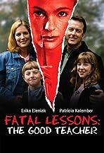 Fatal Lessons: The Good Teacher