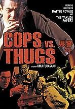 Cops vs Thugs