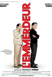 L'emmerdeur(2008) Poster - Movie Forum, Cast, Reviews