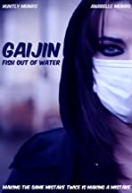 Gaijin: Fish Out of Water