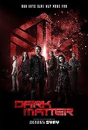 Dark Matter Poster - TV Show Forum, Cast, Reviews
