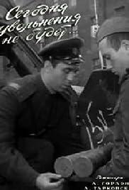 Segodnya uvolneniya ne budet(1959) Poster - Movie Forum, Cast, Reviews
