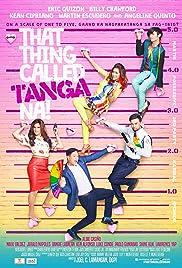 That Thing Called Tanga Na Poster