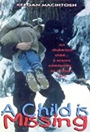 A Child Is Missing (1995) Poster - Movie Forum, Cast, Reviews
