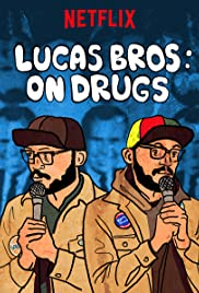 Lucas Brothers: On Drugs (2017) (TV Special)