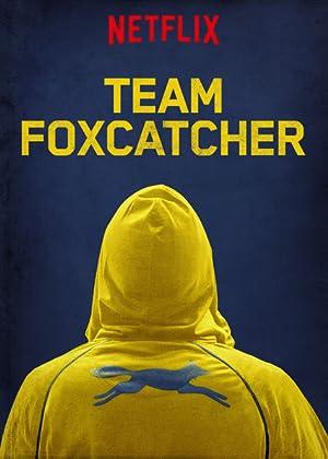 ver Team Foxcatcher