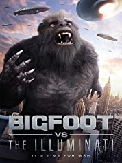 Bigfoot vs the Illuminati (2020) poster