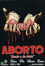 Aborto: Canta a la vida