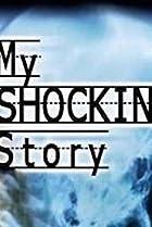 Image of My Shocking Story
