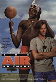 The Air Up There (1994) Poster - Movie Forum, Cast, Reviews