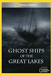 Ghost Ships of the Great Lakes Poster