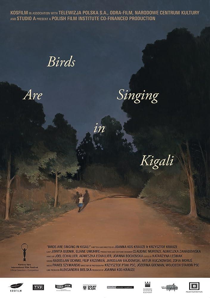 Birds Are Singing in Kigali