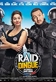 Raid dingue (2016) Poster - Movie Forum, Cast, Reviews