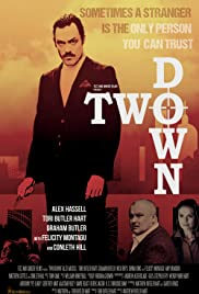 Two Down(2015) Poster - Movie Forum, Cast, Reviews