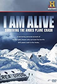 I Am Alive: Surviving the Andes Plane Crash Poster