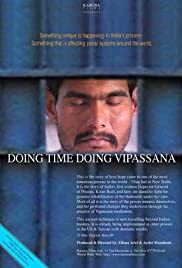 Doing Time, Doing Vipassana (1997) Poster - Movie Forum, Cast, Reviews