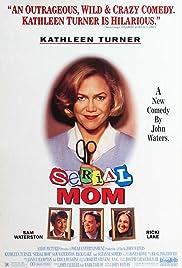 Serial Mom(1994) Poster - Movie Forum, Cast, Reviews