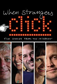 When Strangers Click (2011) Poster - Movie Forum, Cast, Reviews