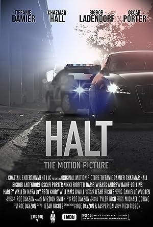 Halt: The Motion Picture