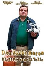 Der Sushi Baron - Dicke Freunde in Tokio
