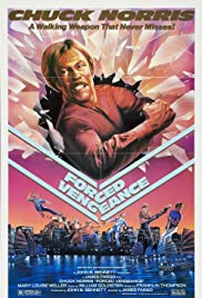 Forced Vengeance (1982) Poster - Movie Forum, Cast, Reviews