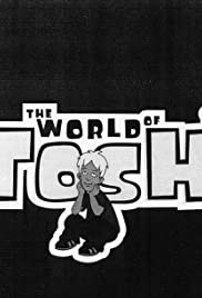 The World of Tosh Poster