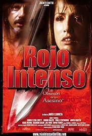 Rojo intenso: la obsesión de un asesino - 2006