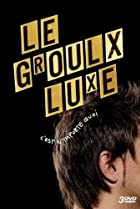 Image of Le Groulx Luxe