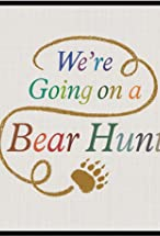 Primary image for We're Going on a Bear Hunt Extended Material