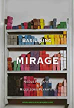 Basil King: Mirage