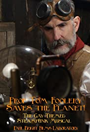 Prof Tom Foolery Saves the Planet! Poster